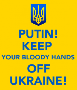 putin-keep-your-bloody-hands-off-ukraine